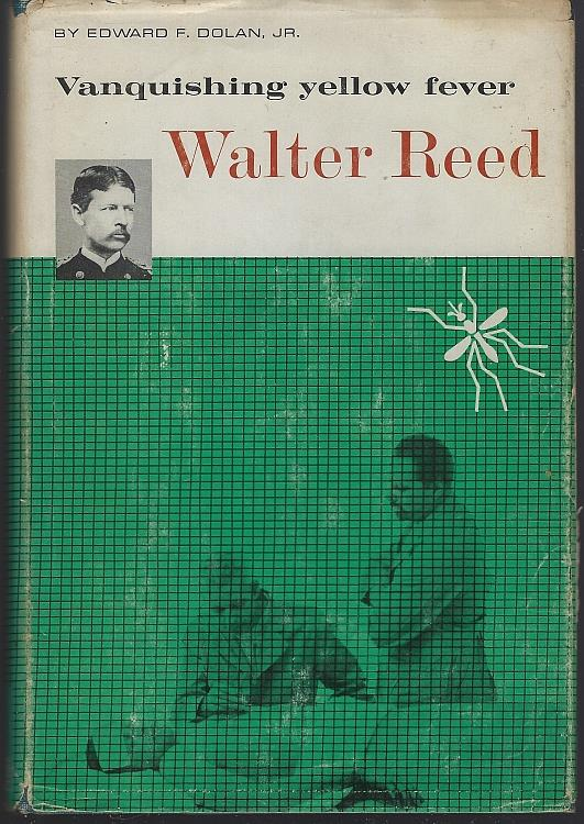 Image for VANQUISHING YELLOW FEVER Walter Reed