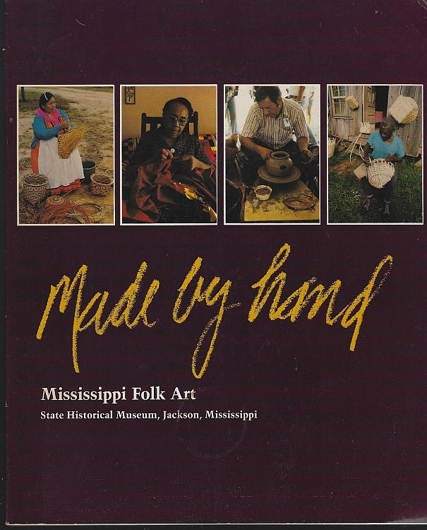 Image for MADE BY HAND Mississippi Folk Art