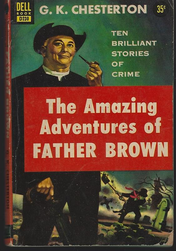 Image for AMAZING ADVENTURES OF FATHER BROWN Ten Brilliant Stories of Crime