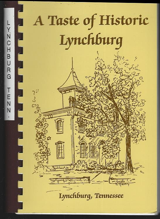 Image for TASTE OF HISTORIC LYNCHBURG Lynchburg, Tennessee