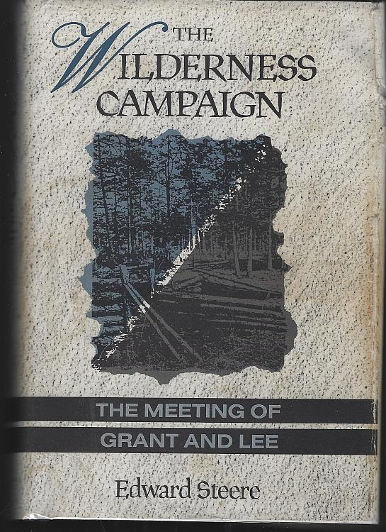 Image for WILDERNESS CAMPAIGN The Meeting of Grant and Lee