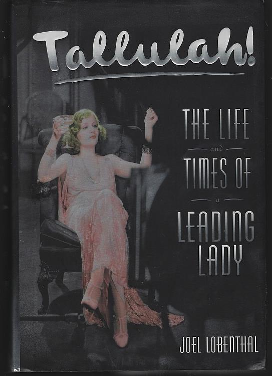 Image for TALLULAH The Life and Times of a Leading Lady