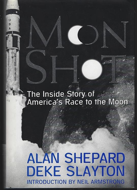 Image for MOON SHOT The Inside Story of America's Race to the Moon