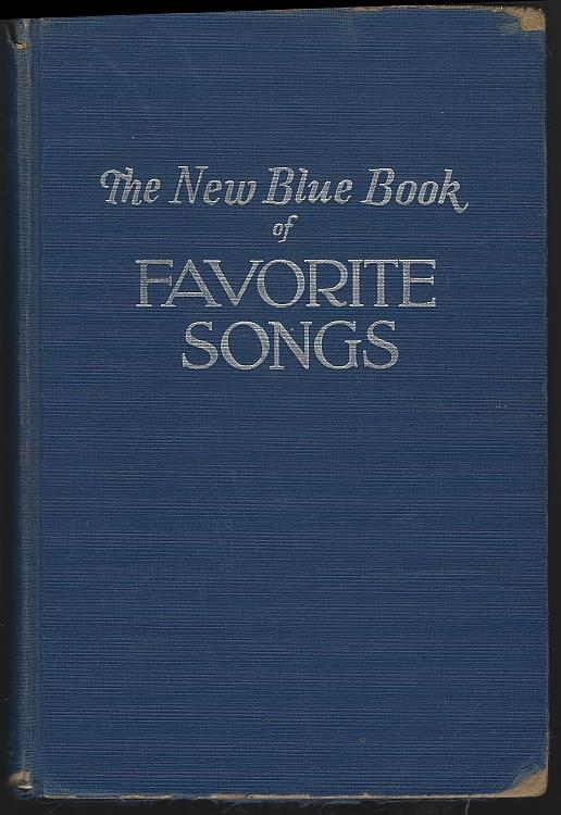 Image for NEW BLUE BOOK OF FAVORITE SONGS