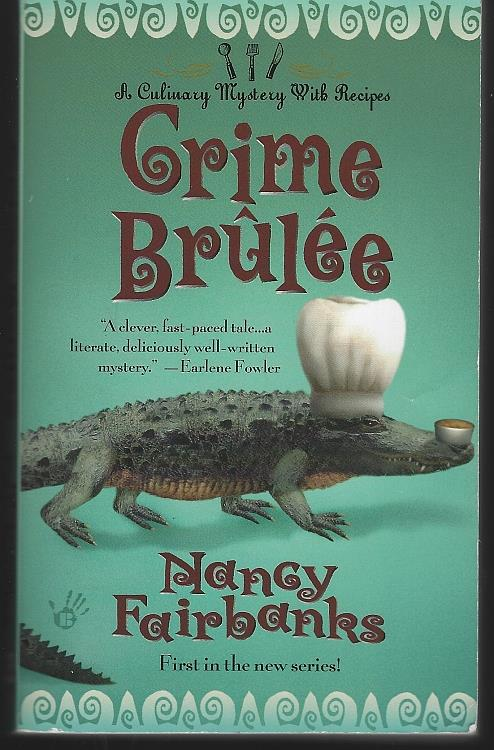 Image for CRIME BRULEE A Culinary Mystery with Recipes