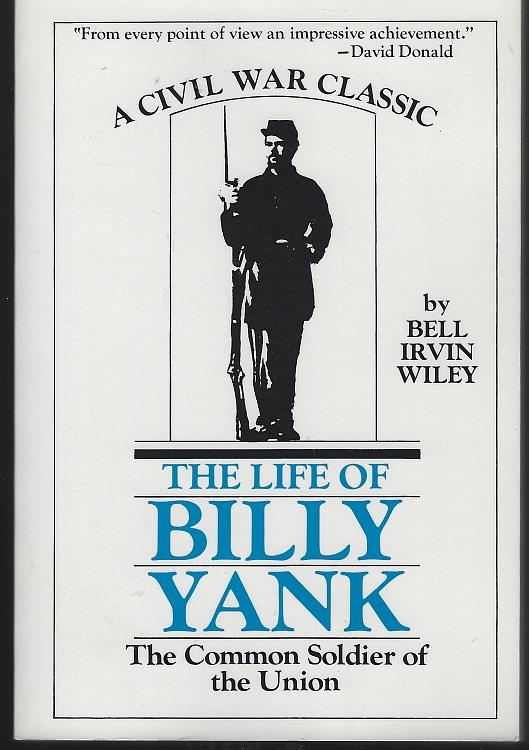 Image for LIFE OF BILLY YANK The Common Soldier of the Union