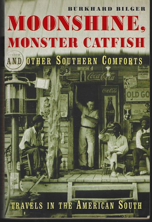 Image for MOONSHINE, MONSTER CATFISH AND OTHER SOUTHERN COMFORTS