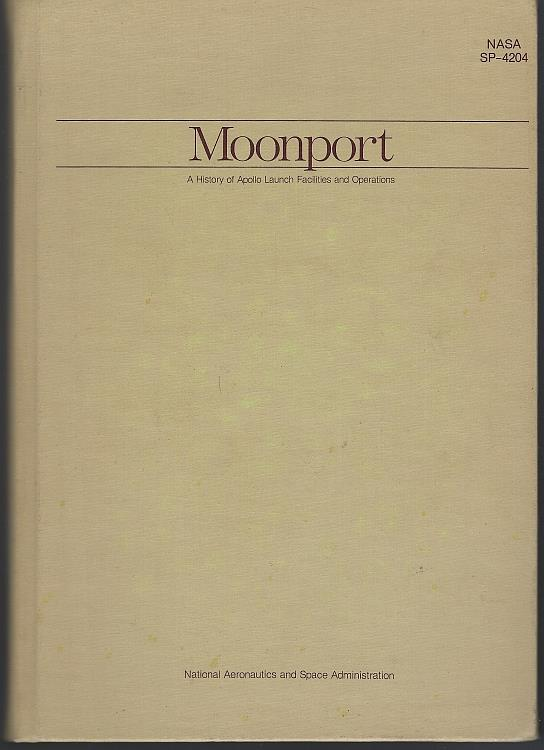 Image for MOONPORT A History of Apollo Launch Facilities and Operations