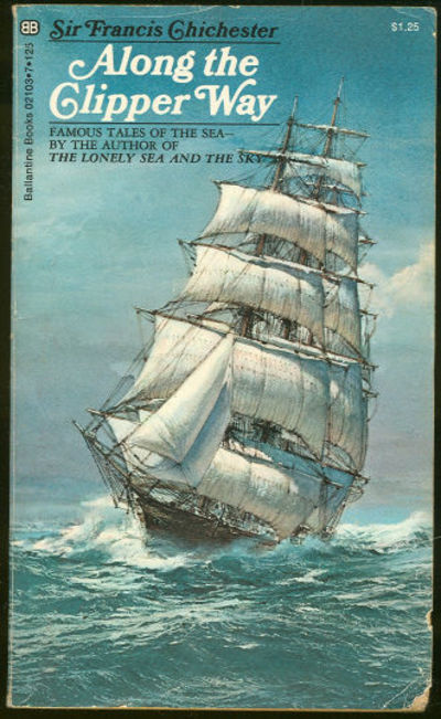 Image for ALONG THE CLIPPER WAY Famous Tales of the Sea