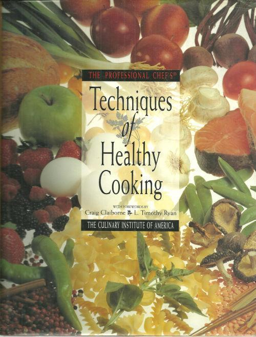 Image for PROFESSIONAL CHEF'S TECHNIQUES OF HEALTHY COOKING