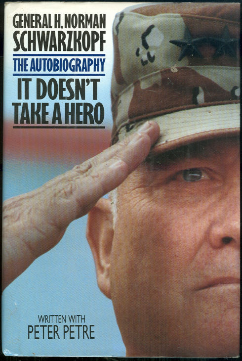 Image for IT DOESN'T TAKE A HERO The Autobiography