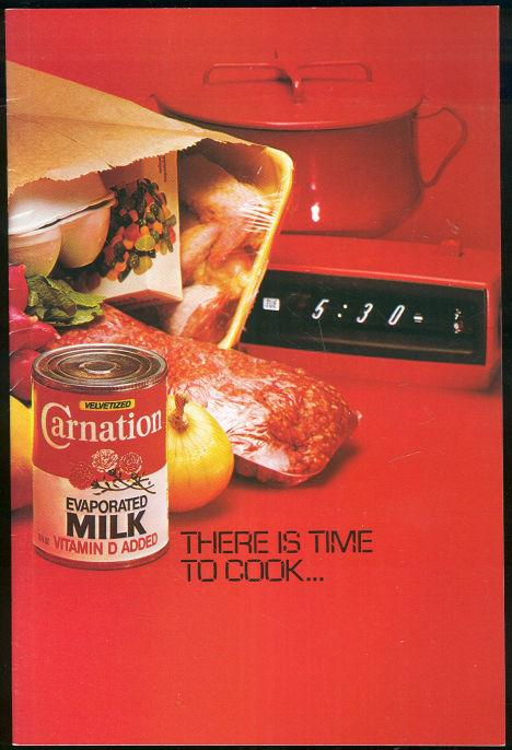 Image for THERE IS TIME TO COOK WITH CARNATION EVAPORATED MILK