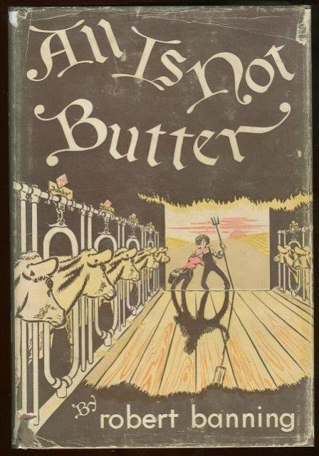 Image for ALL IS NOT BUTTER