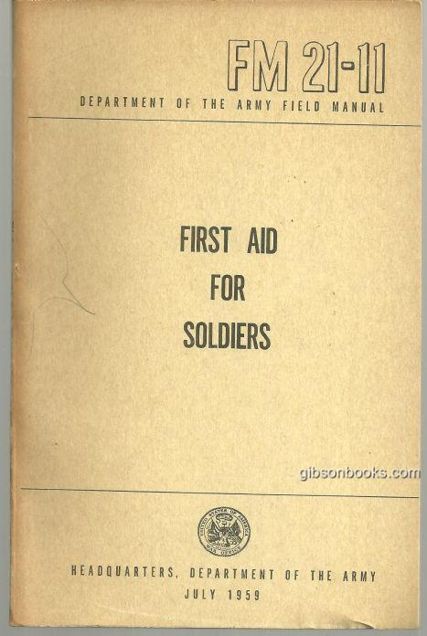 Image for FIRST AID FOR SOLDIERS