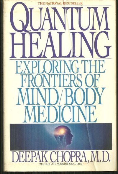 Image for QUANTUM HEALING Exploring the Frontiers of Mind Body Medicine