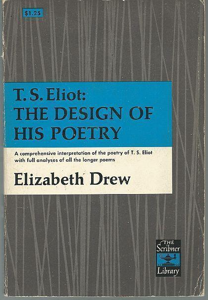 Image for T. S. ELIOT The Design of His Poetry