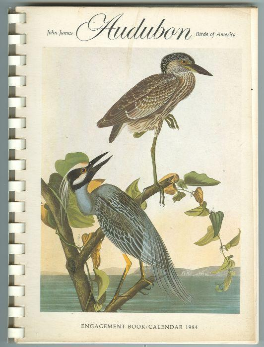 Image for JOHN JAMES AUDUBON BIRDS OF AMERICA ENGAGEMENT BOOK CALENDAR 1984