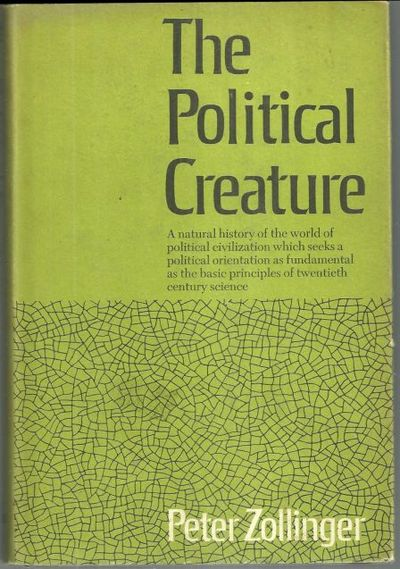 Image for POLITICAL CREATURE An Evolutionary Reorientation