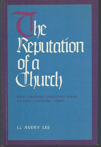 Image for REPUTATION OF A CHURCH First Century Churches Speak to Our Changing Times