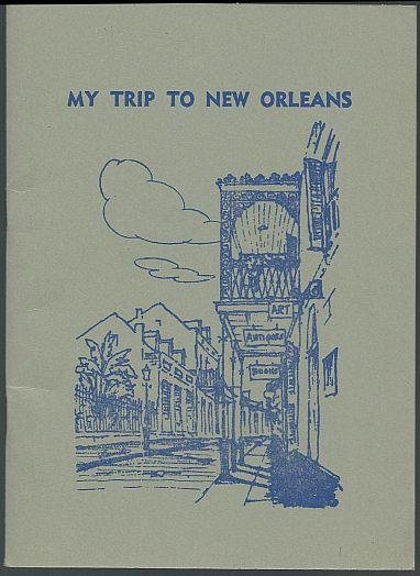 Image for MY TRIP TO NEW ORLEANS