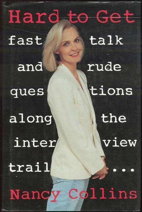 Image for HARD TO GET Fast Talk and Rude Questions Along the Interview Trail