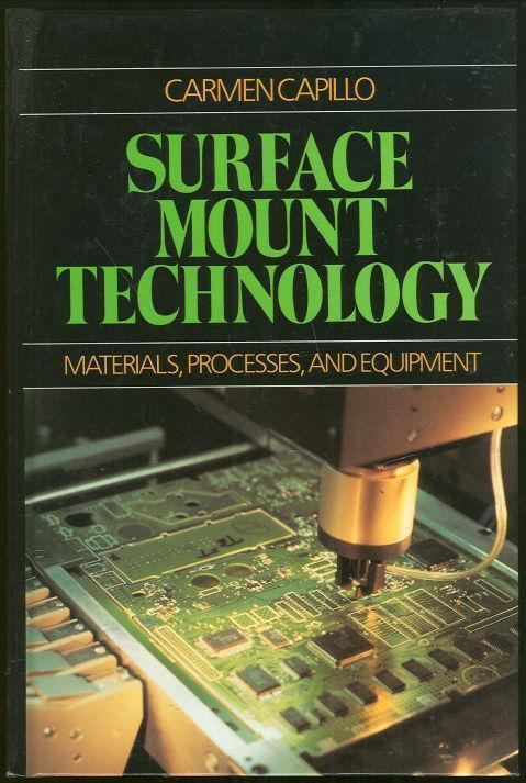 Image for SURFACE MOUNT TECHNOLOGY Materials, Processes and Equipment