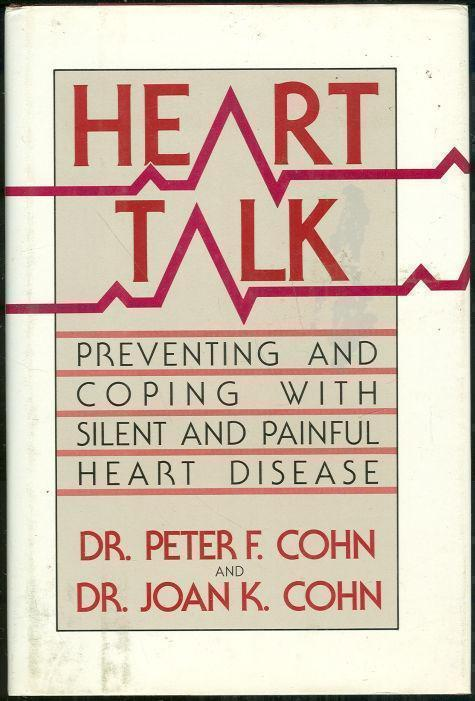 Image for HEART TALK Preventing and Coping with Silent and Painful Heart Disease