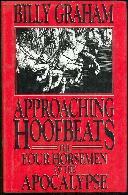 Image for APPROACHING HOOFBEATS The Four Horsemen of the Apocalypse