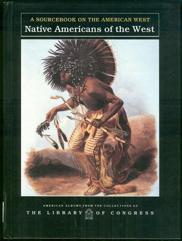 Image for NATIVE AMERICANS OF THE WEST A Sourcebook on the American West