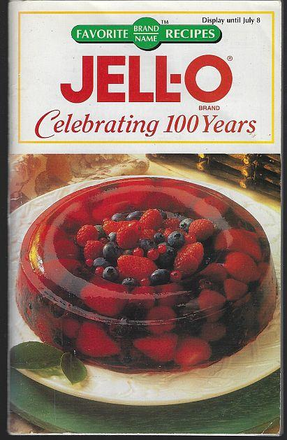 Image for JELL-O CELEBRATING 100 YEARS
