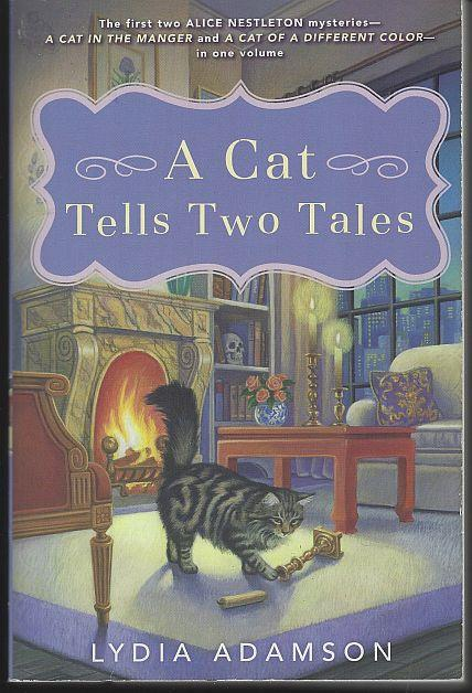 Image for CAT TELLS TWO TALES A Cat in a Manger and a Cat of a Different Color