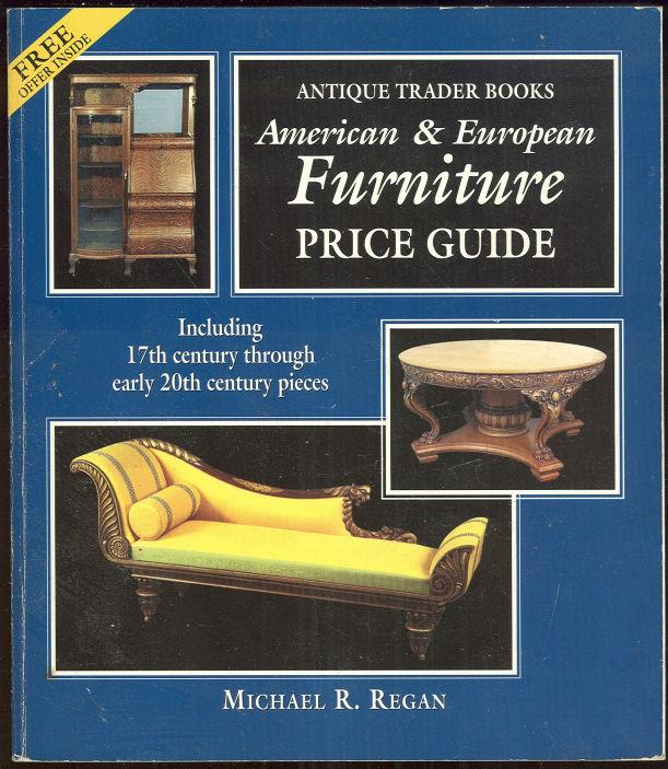 Image for AMERICAN AND EUROPEAN FURNITURE PRICE GUIDE Including 17th Century through Early 20th Century Pieces