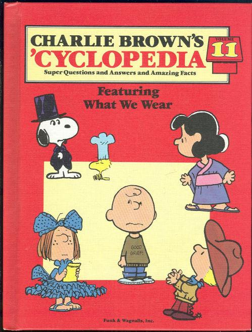 Image for CHARLIE BROWN'S 'CYCLOPEDIA FEATURING WHAT WE WEAR Super Questions and Answers and Amazing Facts