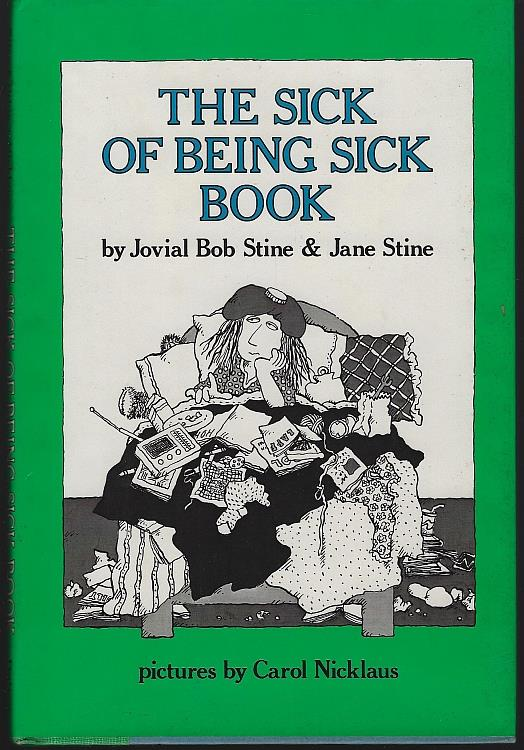 Image for SICK OF BEING SICK BOOK